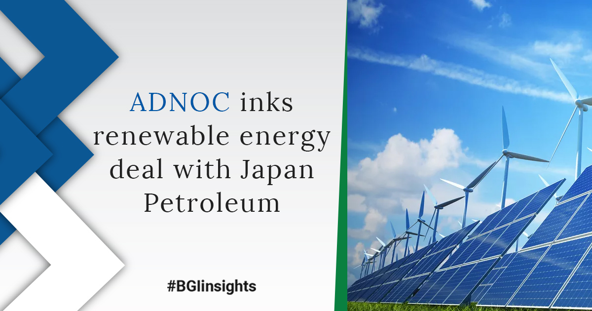 ADNOC inks renewable energy deal with Japan Petroleum