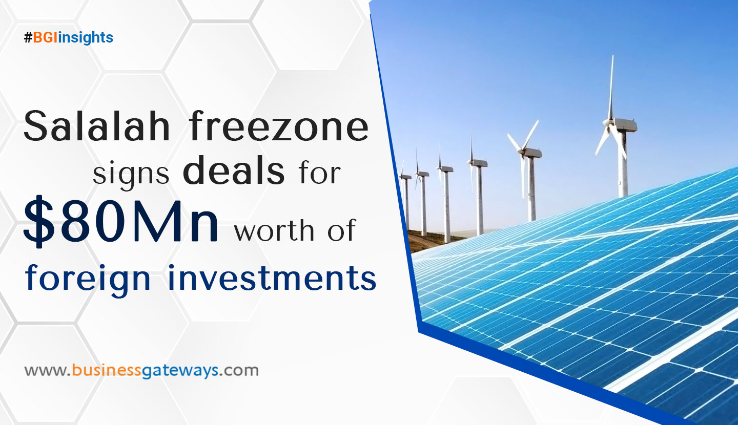 Salalah Freezone signs deals for $80mn worth of Foreign Investments