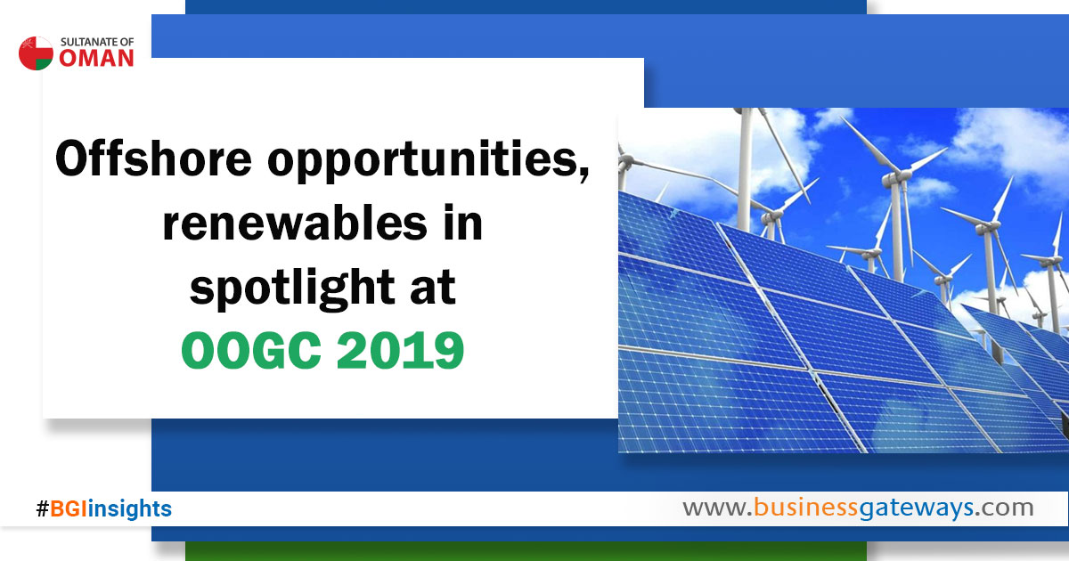 Offshore opportunities, renewables in spotlight at OOGC 2019