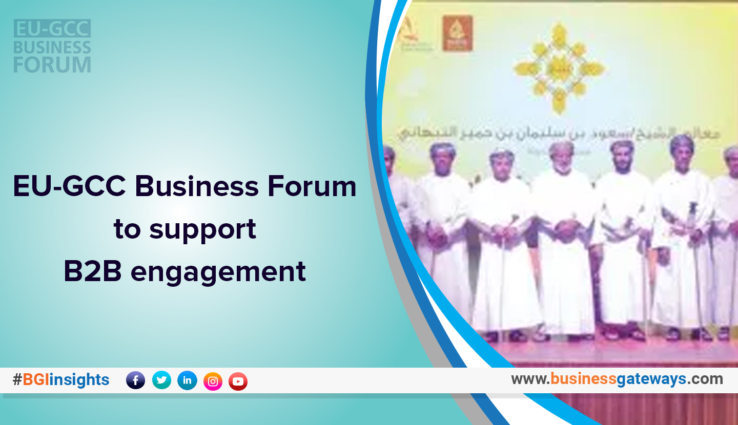 EU-GCC Business Forum to support B2B engagement