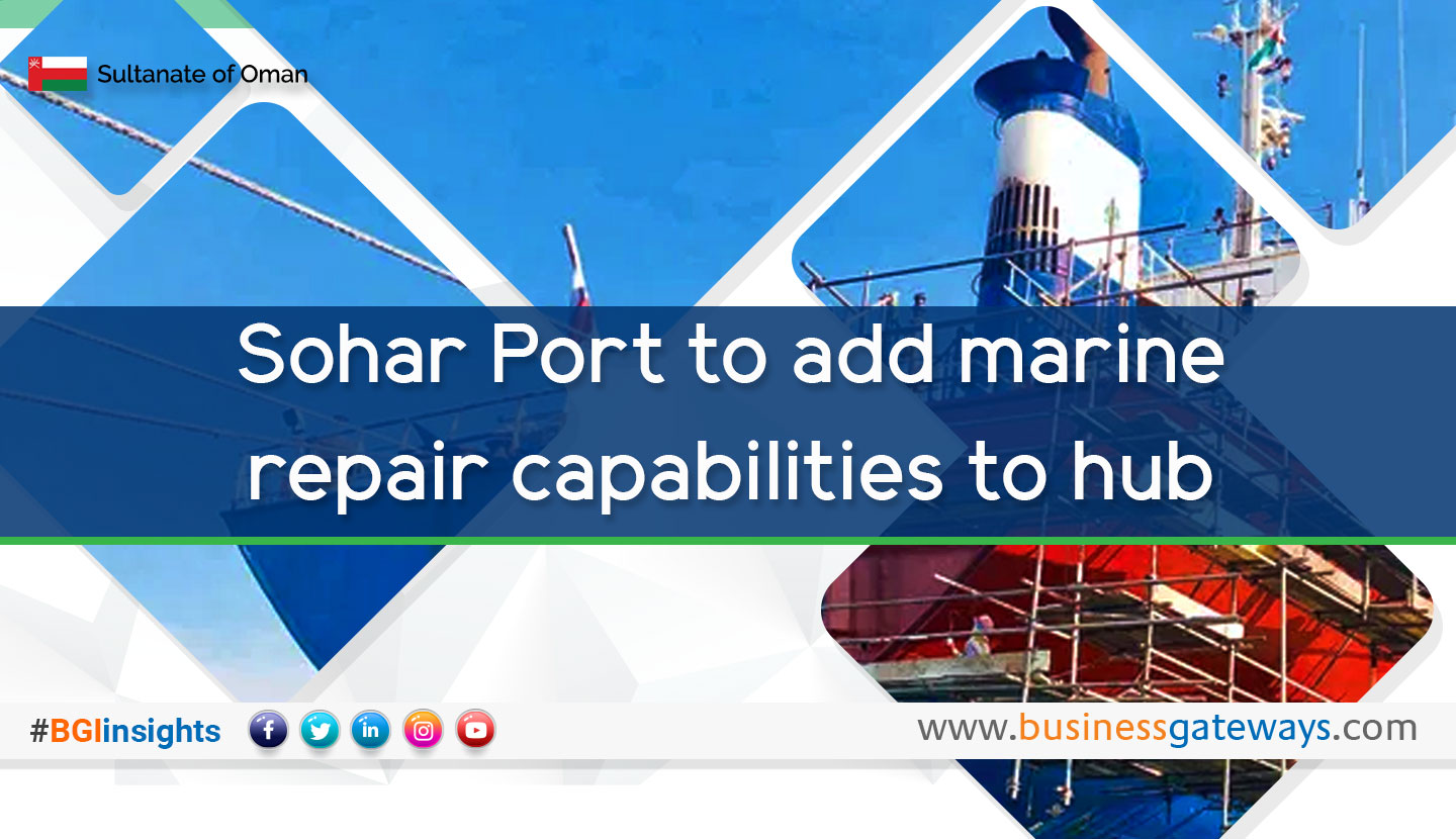 Sohar Port to add marine repair capabilities to hub