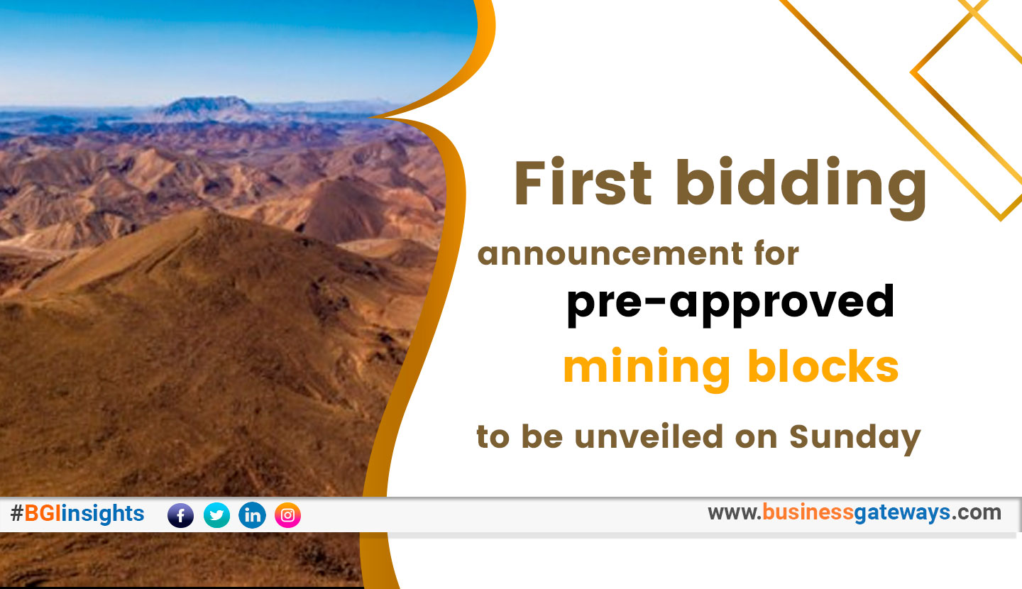 First bidding announcement for pre-approved mining blocks to be unveiled on Sunday